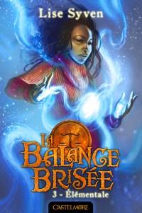 Elementale, la Balance Brisée 3