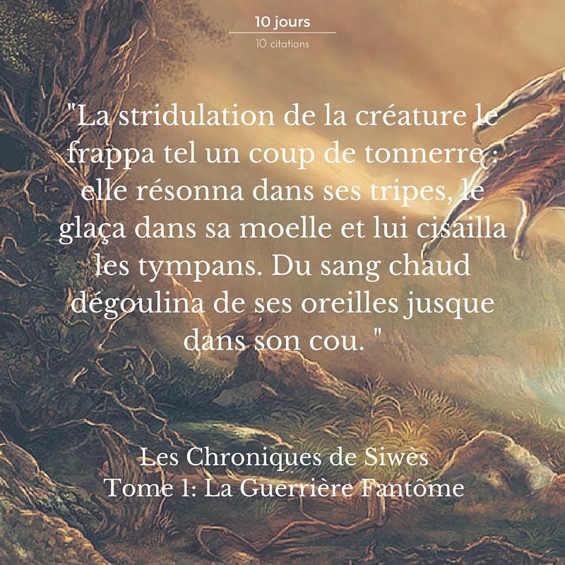Les Chroniques de SiwèsTome 1- La Guerrière Fantôme